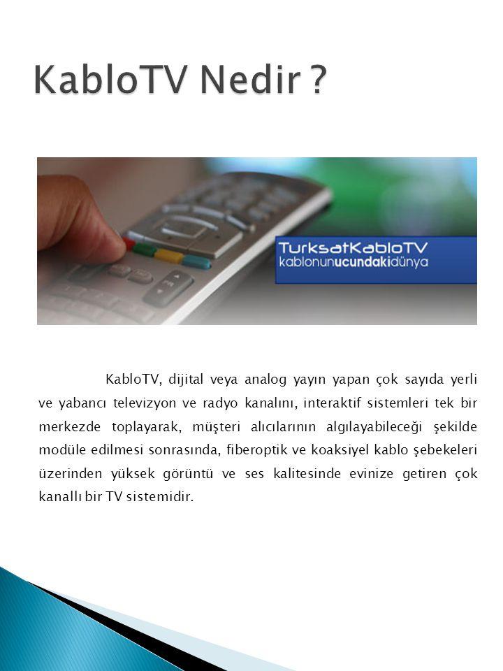 KabloTV Nedir