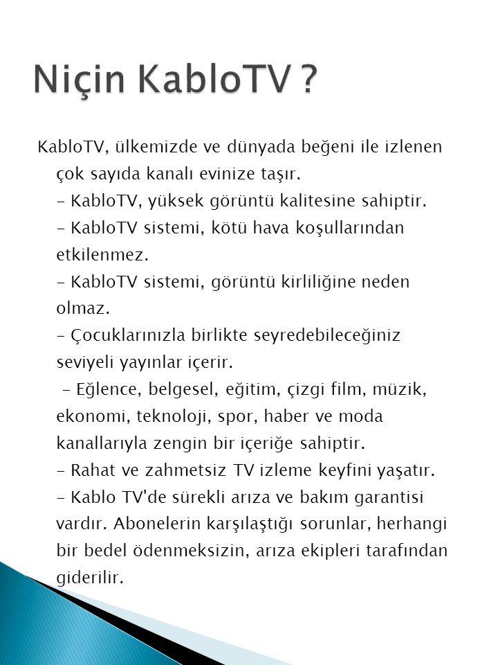 Niçin KabloTV
