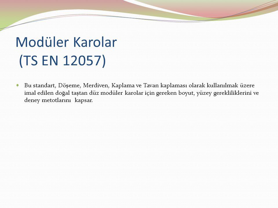 Modüler Karolar (TS EN 12057)