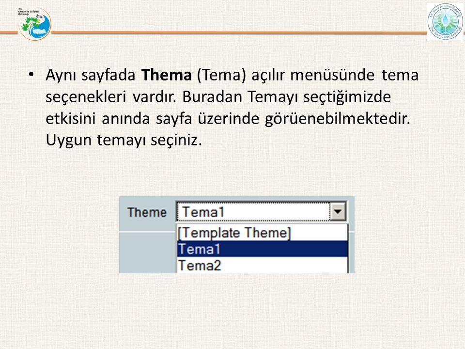 Aynı sayfada Thema (Tema) açılır menüsünde tema seçenekleri vardır