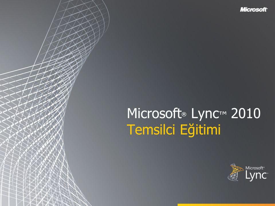 Microsoft® Lync™ 2010 Temsilci Eğitimi