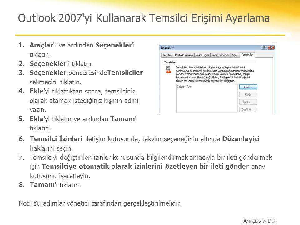 Outlook 2007 yi Kullanarak Temsilci Erişimi Ayarlama