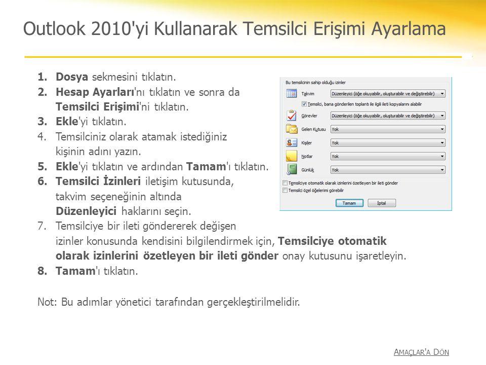 Outlook 2010 yi Kullanarak Temsilci Erişimi Ayarlama
