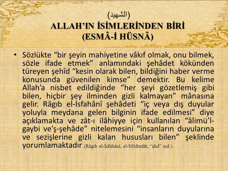ALLAH'IN İSİMLERİNDEN BİRİ