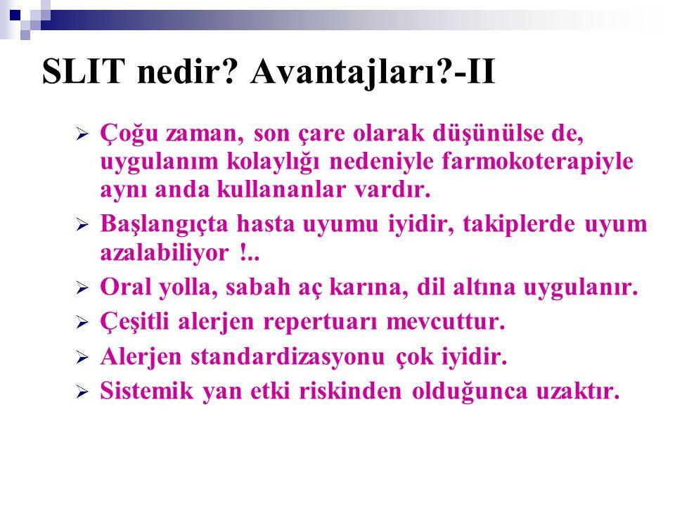 SLIT nedir Avantajları -II