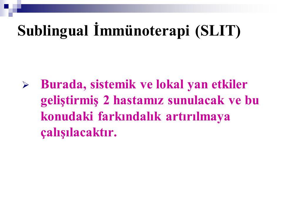 Sublingual İmmünoterapi (SLIT)