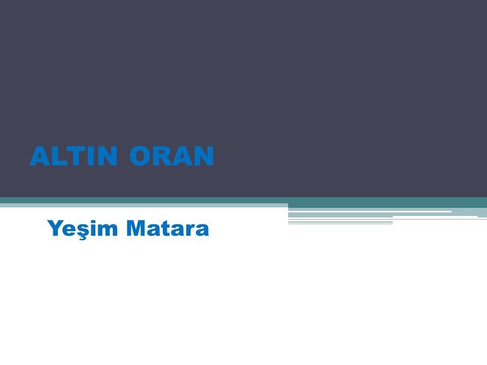 ALTIN ORAN Yeşim Matara