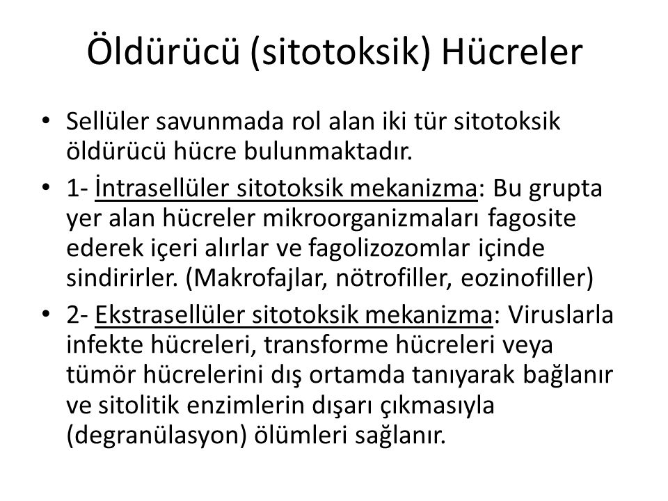 Öldürücü (sitotoksik) Hücreler