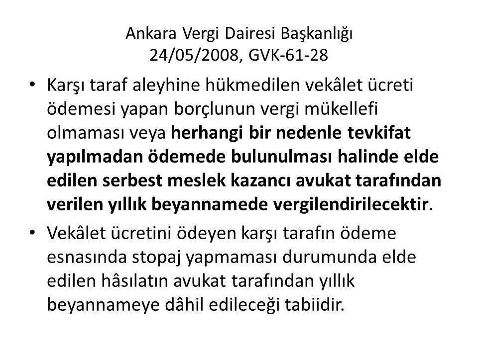 Ankara Vergi Dairesi Başkanlığı 24/05/2008, GVK-61-28