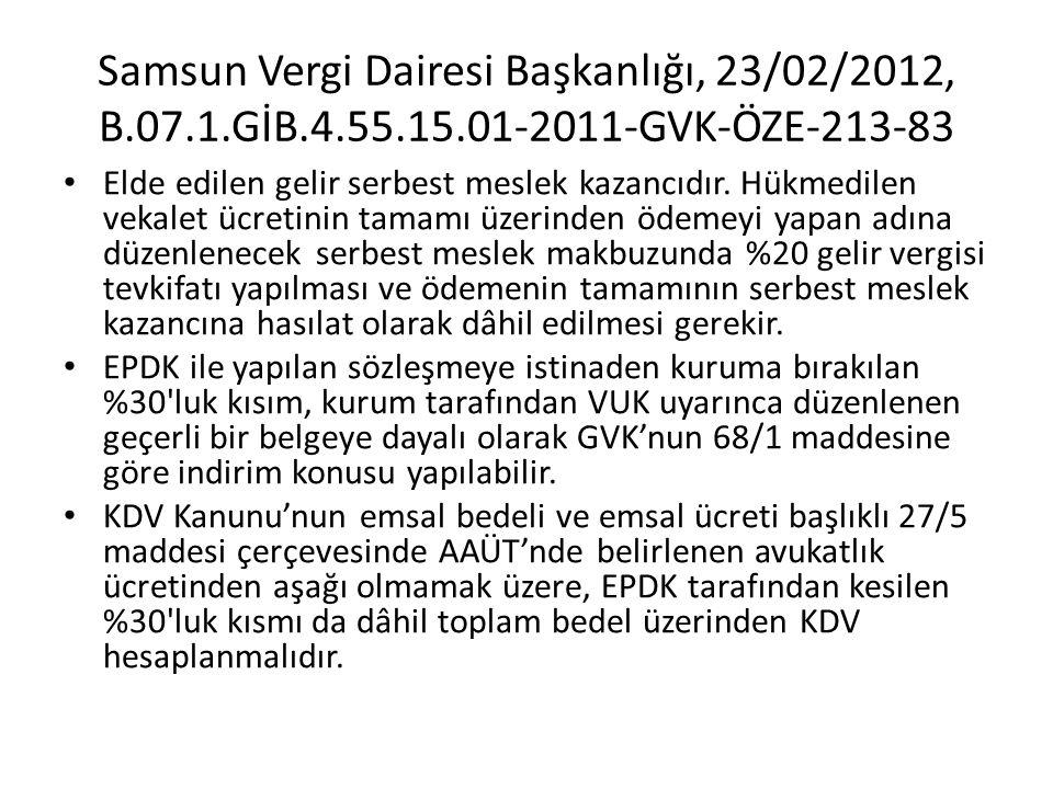 Samsun Vergi Dairesi Başkanlığı, 23/02/2012, B. 07. 1. GİB. 4. 55. 15