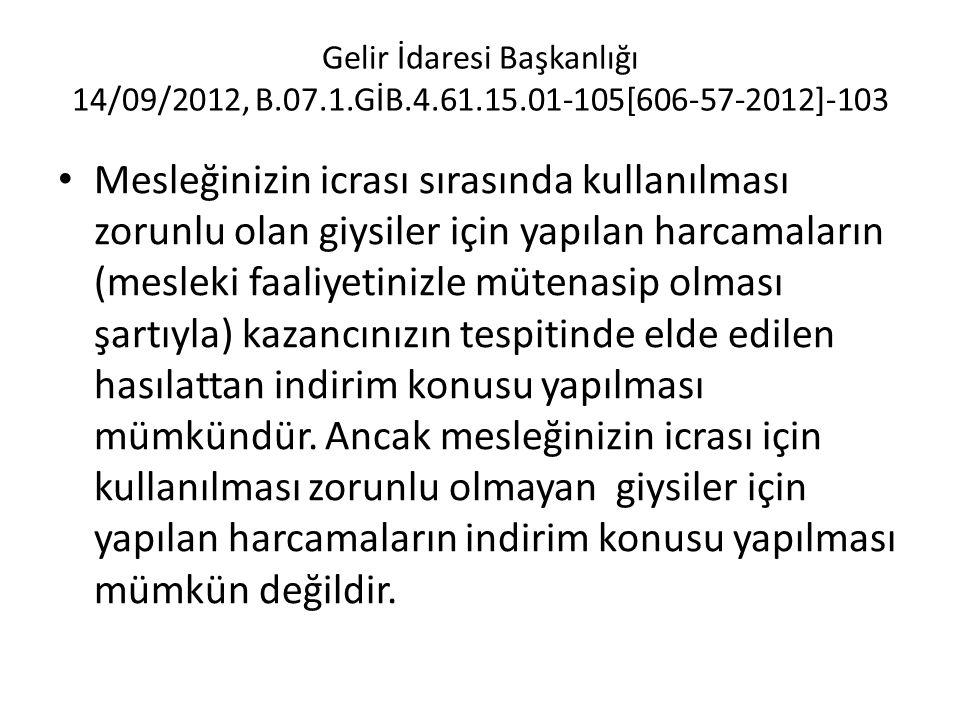 Gelir İdaresi Başkanlığı 14/09/2012, B. 07. 1. GİB. 4. 61. 15