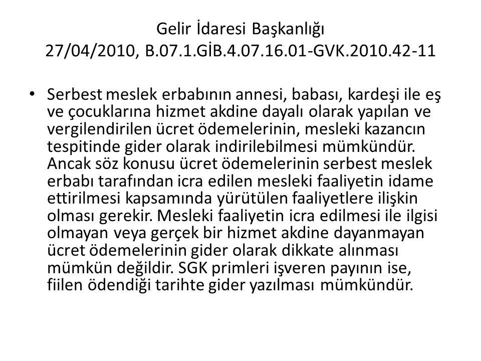 Gelir İdaresi Başkanlığı 27/04/2010, B. 07. 1. GİB. 4. 07. 16. 01-GVK