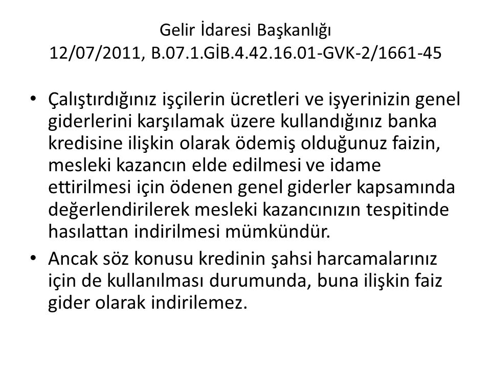 Gelir İdaresi Başkanlığı 12/07/2011, B. 07. 1. GİB. 4. 42. 16