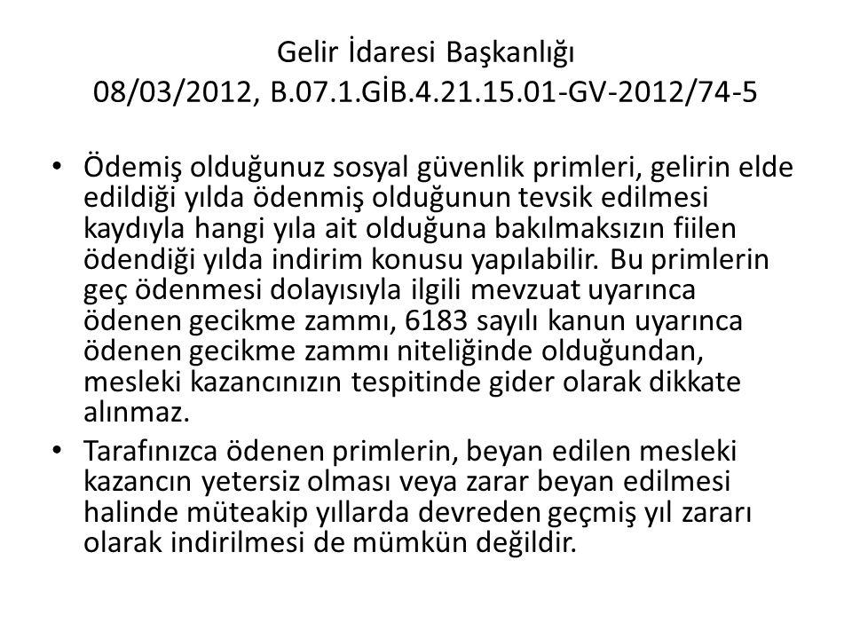 Gelir İdaresi Başkanlığı 08/03/2012, B. 07. 1. GİB. 4. 21. 15