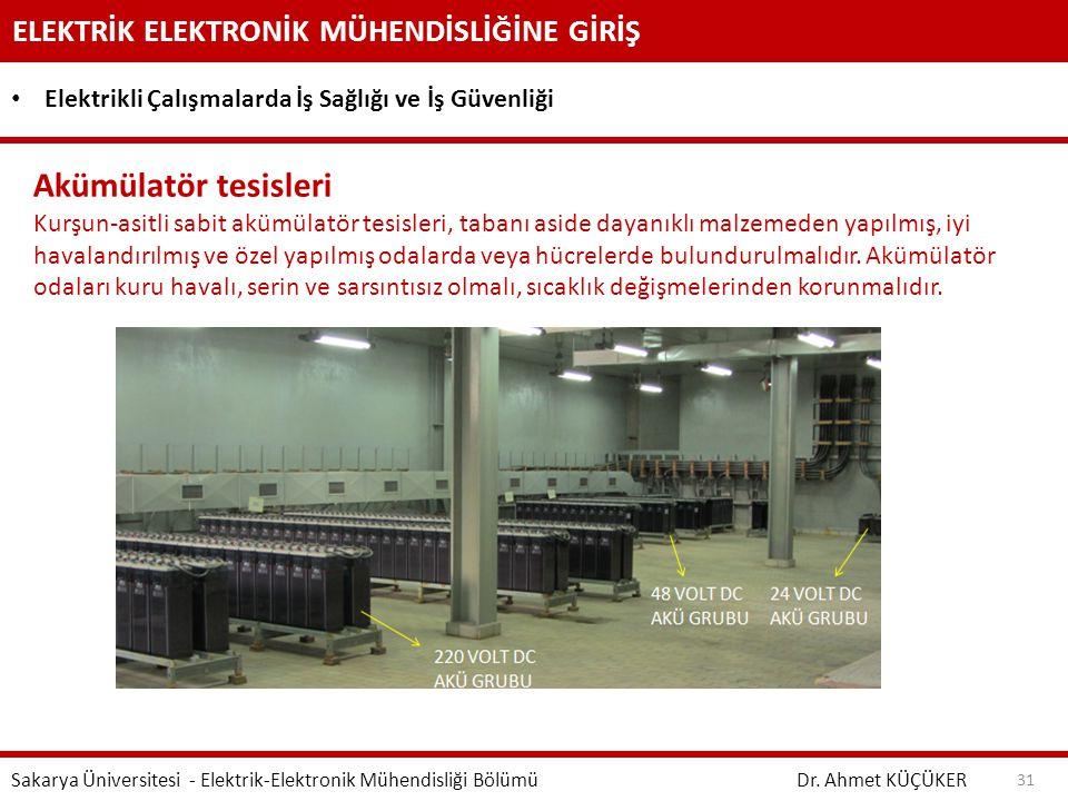 Akümülatör tesisleri ELEKTRİK ELEKTRONİK MÜHENDİSLİĞİNE GİRİŞ