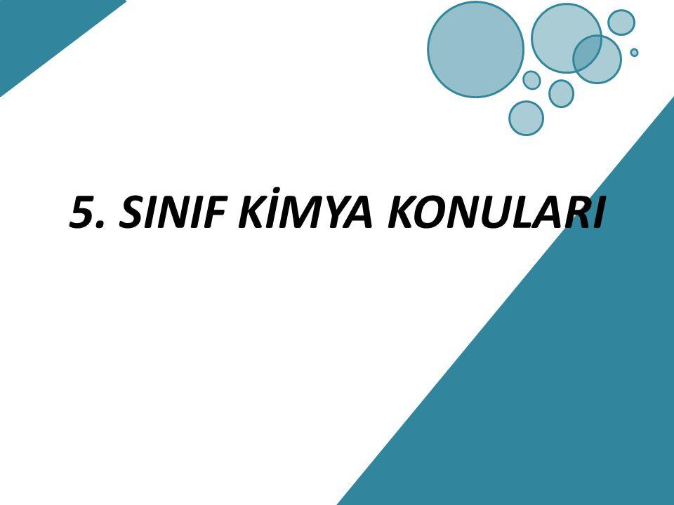5. SINIF KİMYA KONULARI