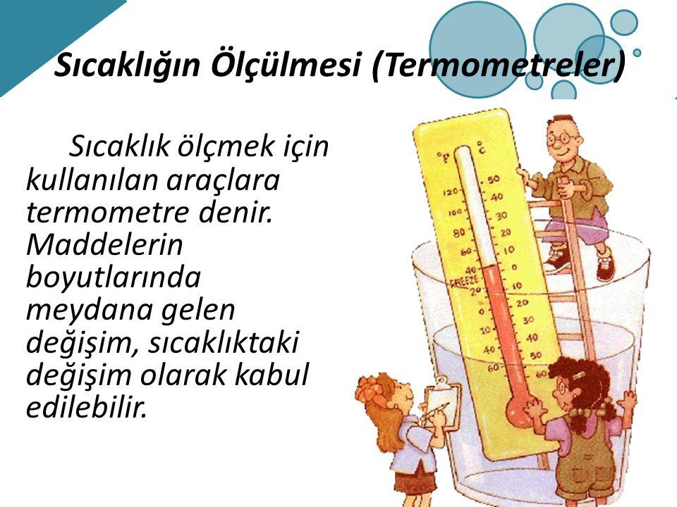 Sıcaklığın Ölçülmesi (Termometreler)
