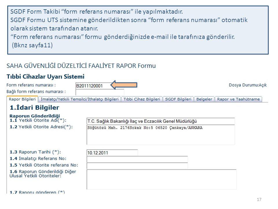 SGDF Form Takibi form referans numarası ile yapılmaktadır.
