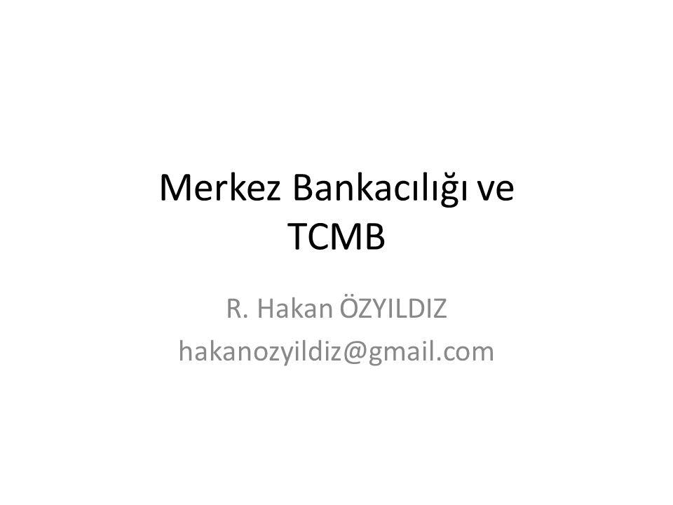Merkez Bankacılığı ve TCMB