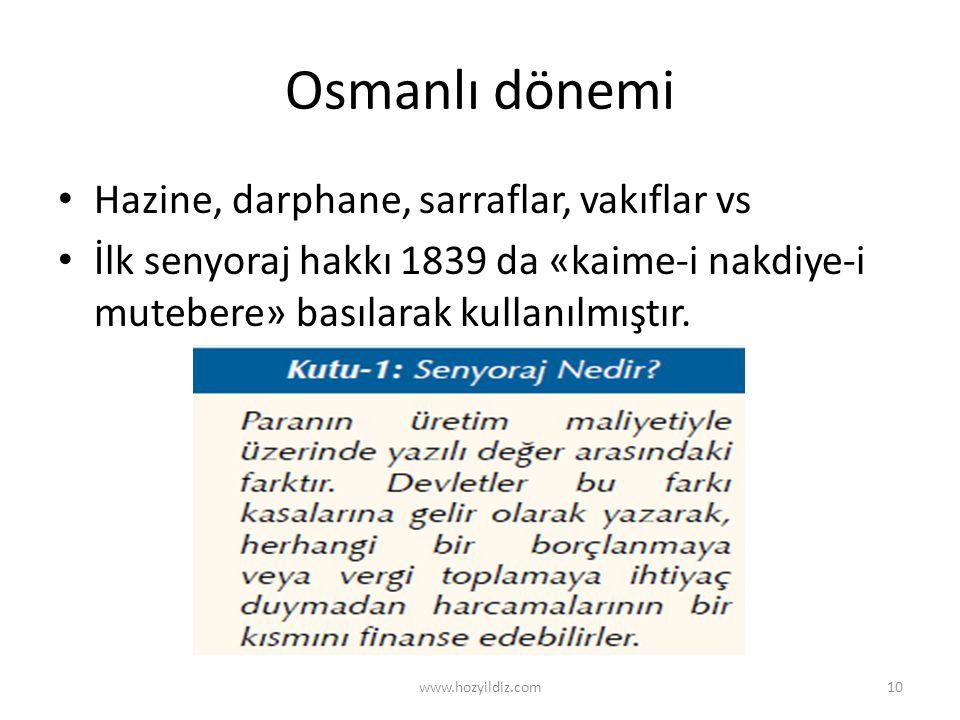 Osmanlı dönemi Hazine, darphane, sarraflar, vakıflar vs
