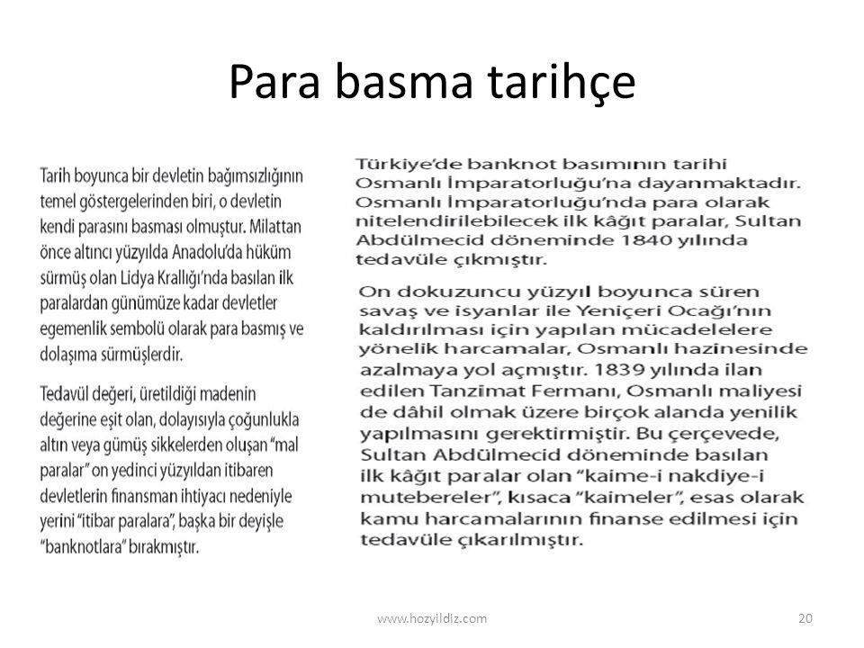 Para basma tarihçe www.hozyildiz.com