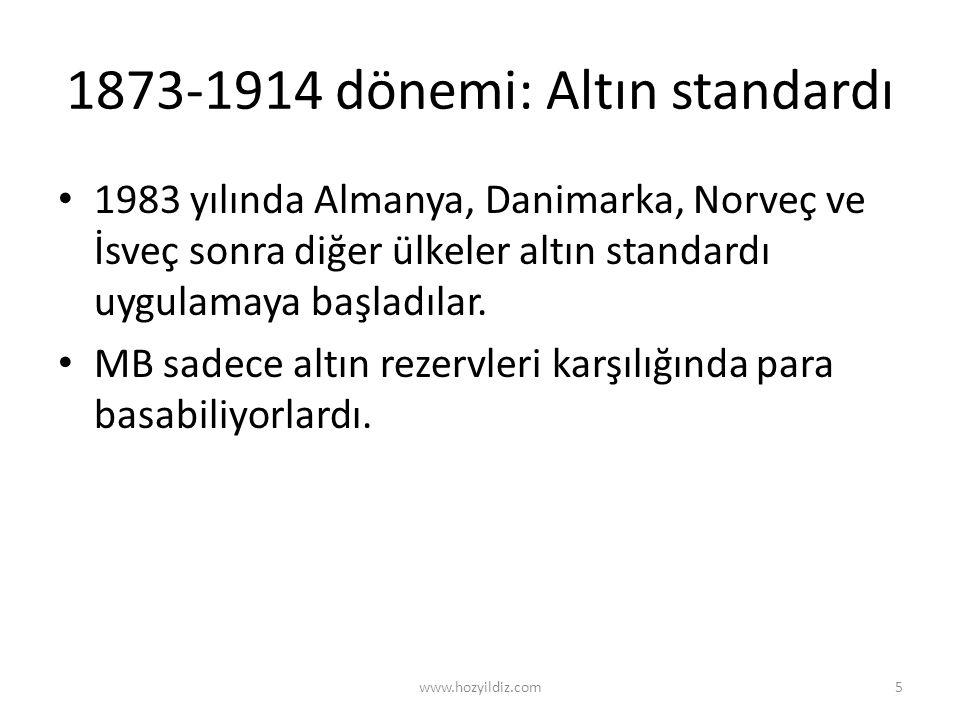1873-1914 dönemi: Altın standardı
