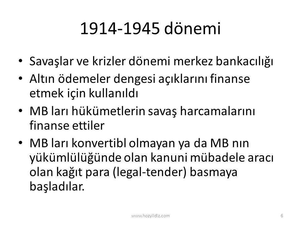 1914-1945 dönemi Savaşlar ve krizler dönemi merkez bankacılığı