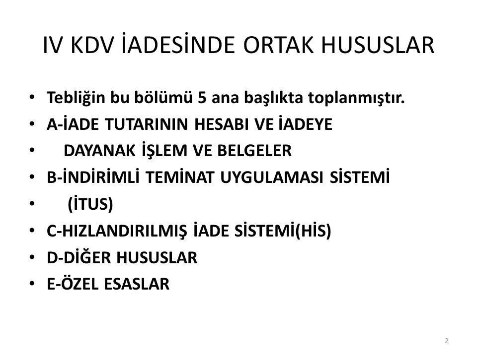 IV KDV İADESİNDE ORTAK HUSUSLAR