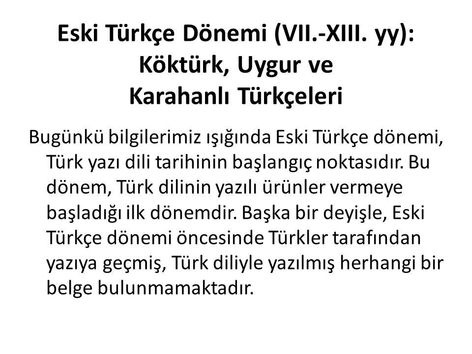 Eski Türkçe Dönemi (VII. -XIII