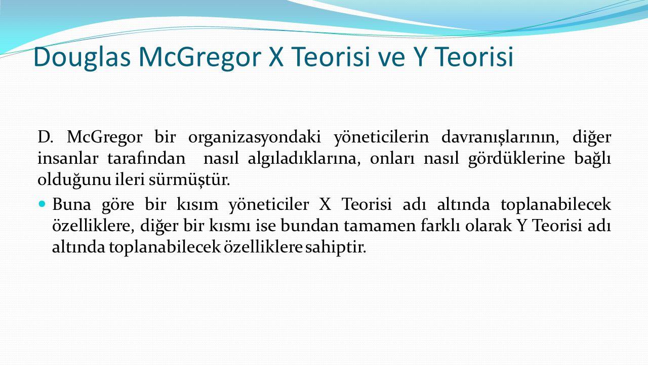 Douglas McGregor X Teorisi ve Y Teorisi