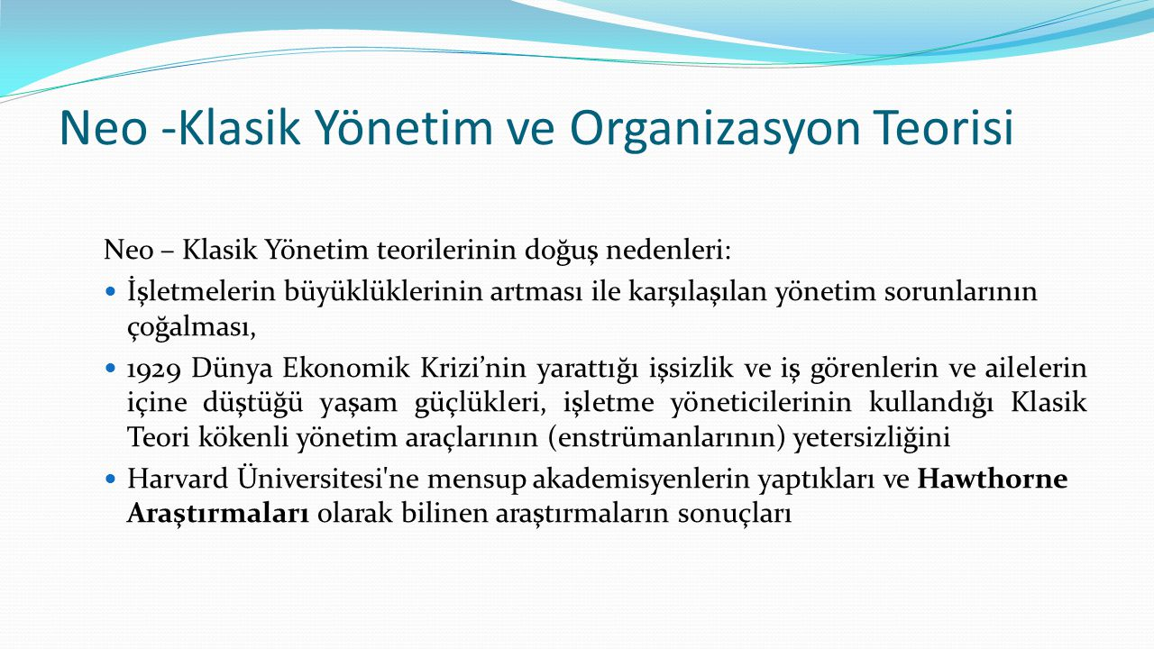 Neo -Klasik Yönetim ve Organizasyon Teorisi