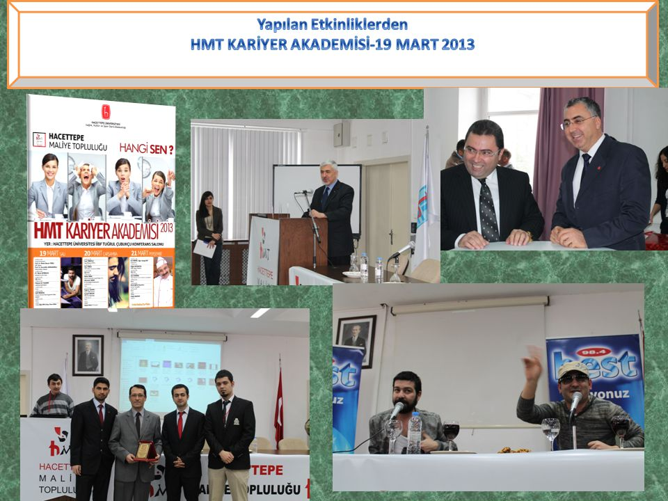 Yapılan Etkinliklerden HMT KARİYER AKADEMİSİ-19 MART 2013
