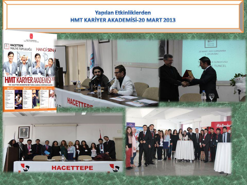 Yapılan Etkinliklerden HMT KARİYER AKADEMİSİ-20 MART 2013