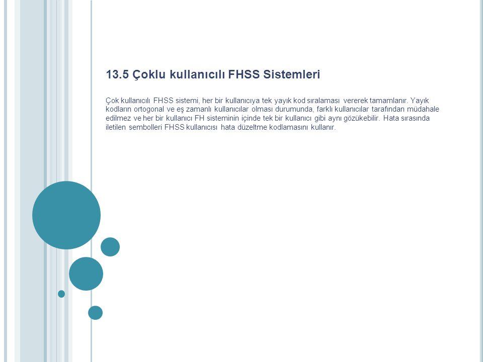 13.5 Çoklu kullanıcılı FHSS Sistemleri