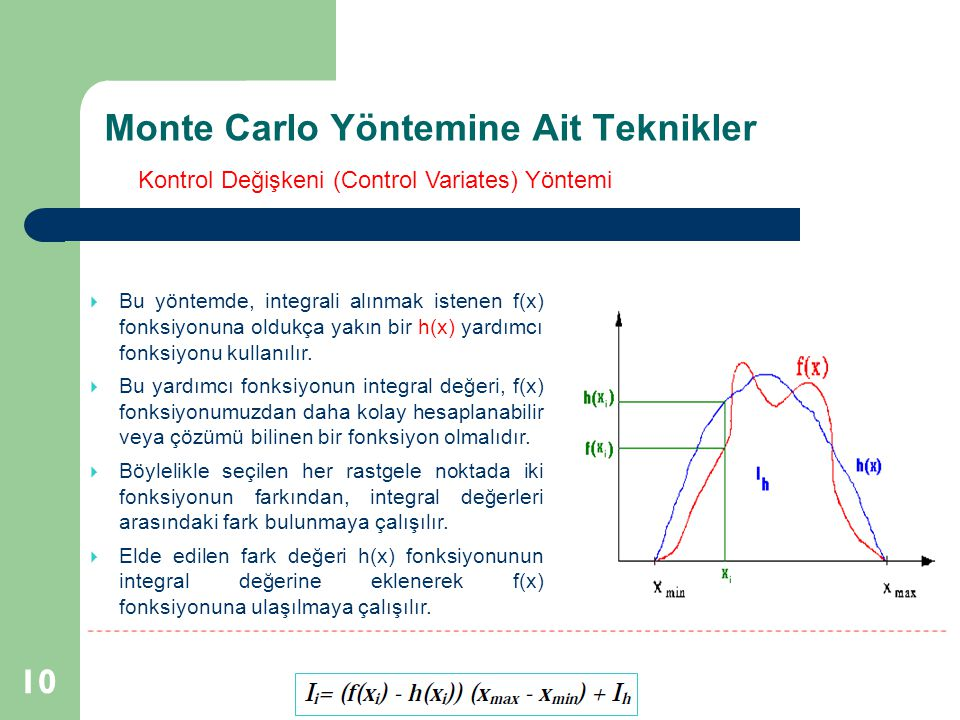 Monte Carlo Yöntemine Ait Teknikler