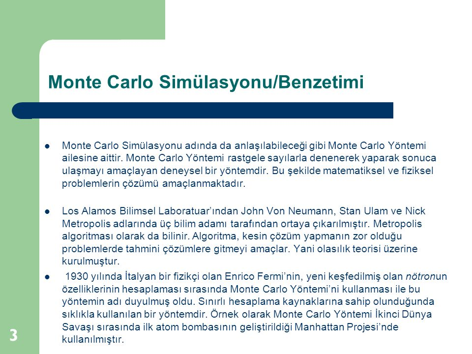 Monte Carlo Simülasyonu/Benzetimi