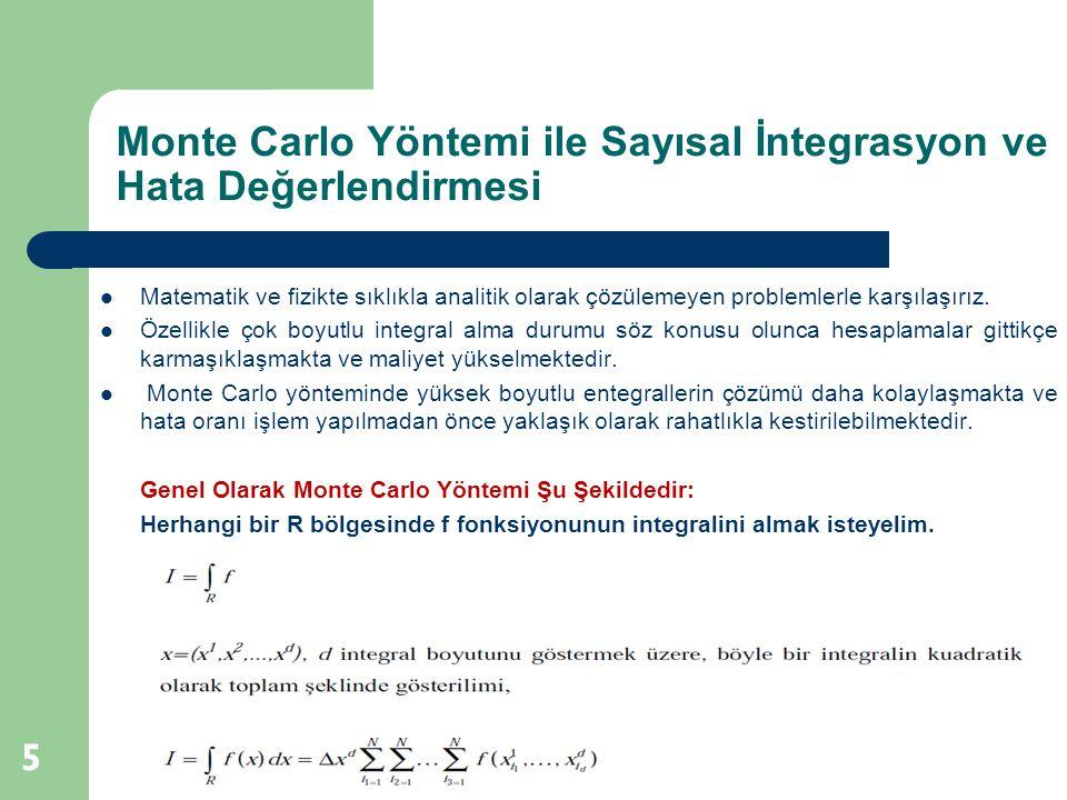Monte Carlo Yöntemi ile Sayısal İntegrasyon ve Hata Değerlendirmesi