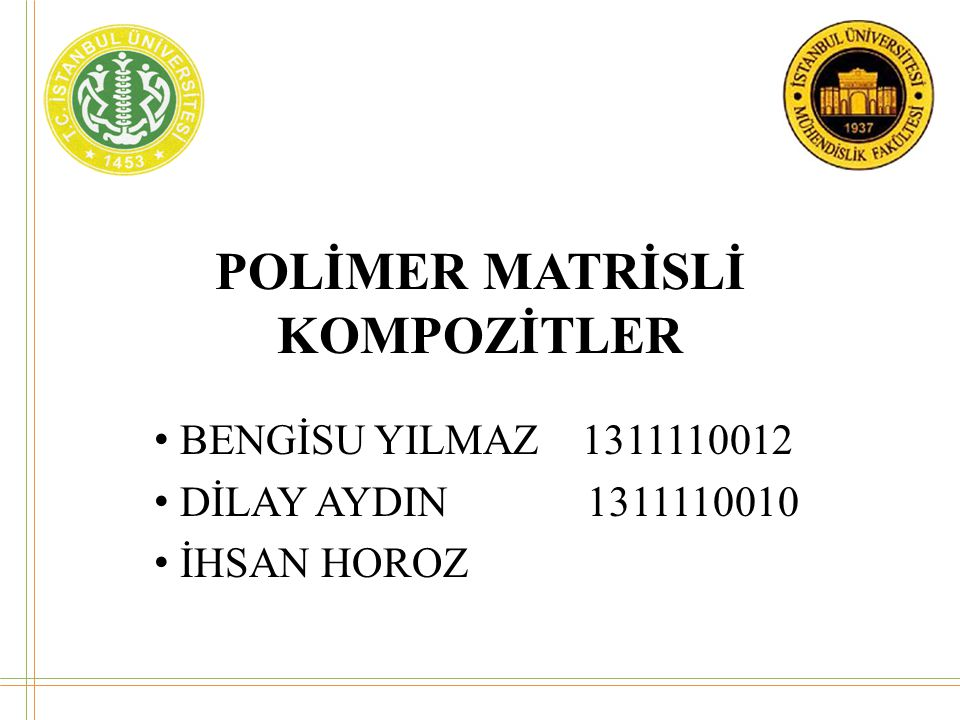 POLİMER MATRİSLİ KOMPOZİTLER