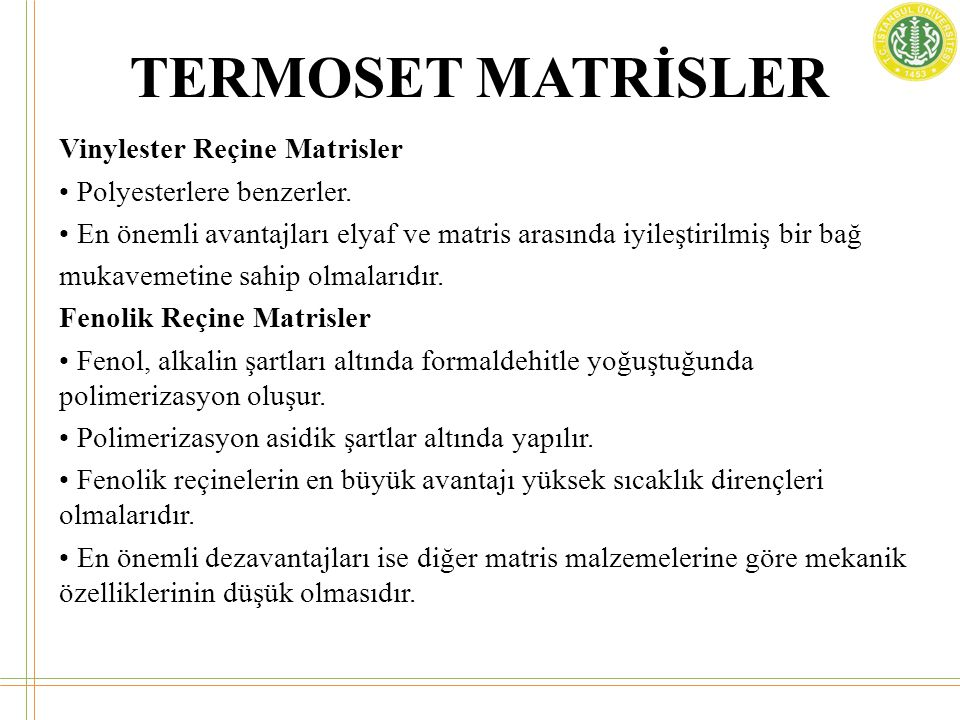 TERMOSET MATRİSLER Vinylester Reçine Matrisler