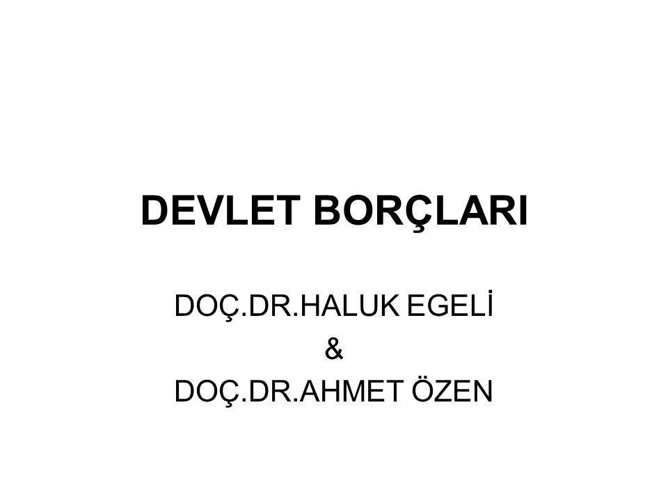 DOÇ.DR.HALUK EGELİ & DOÇ.DR.AHMET ÖZEN