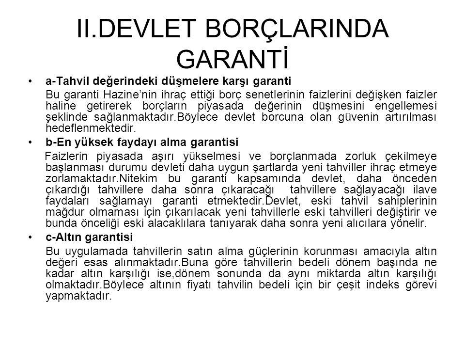 II.DEVLET BORÇLARINDA GARANTİ