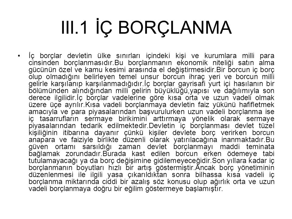 III.1 İÇ BORÇLANMA