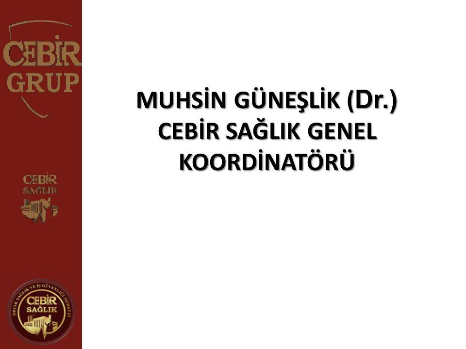 CEBİR SAĞLIK GENEL KOORDİNATÖRÜ