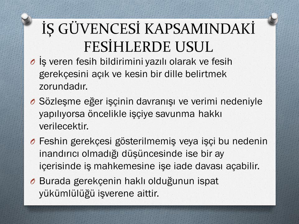 İŞ GÜVENCESİ KAPSAMINDAKİ FESİHLERDE USUL