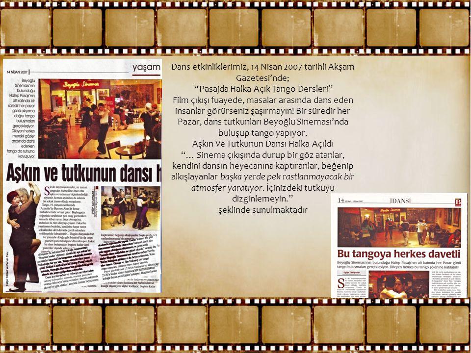 Dans etkinliklerimiz, 14 Nisan 2007 tarihli Akşam Gazetesi'nde;
