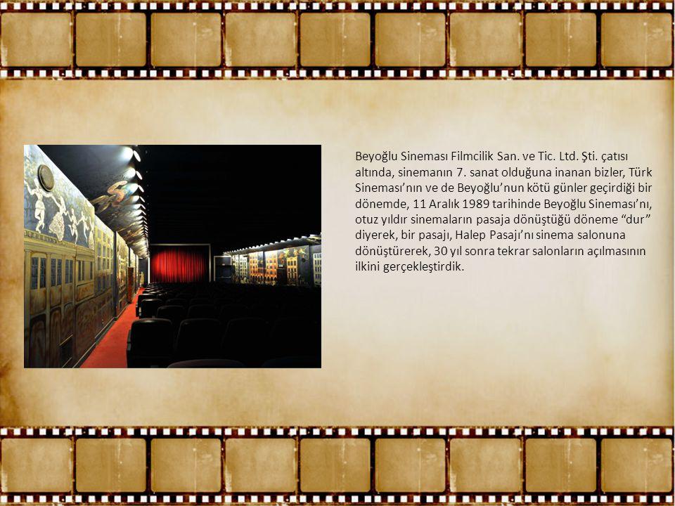 Beyoğlu Sineması Filmcilik San. ve Tic. Ltd. Şti