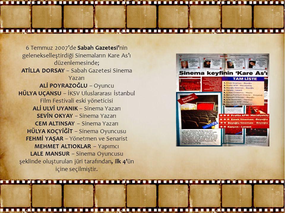 ATİLLA DORSAY – Sabah Gazetesi Sinema Yazarı ALİ POYRAZOĞLU – Oyuncu