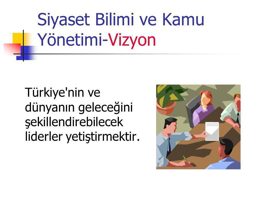 Siyaset Bilimi ve Kamu Yönetimi-Vizyon