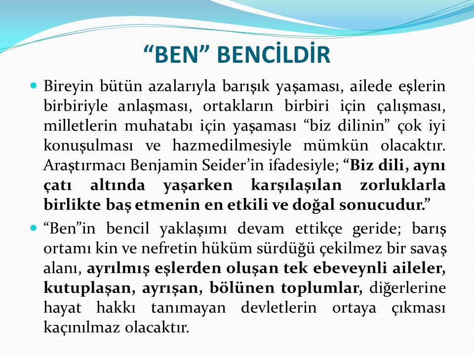 BEN BENCİLDİR