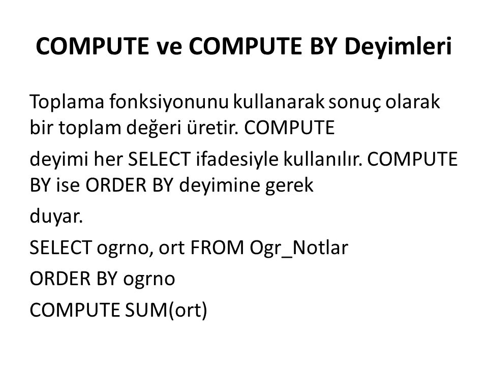 COMPUTE ve COMPUTE BY Deyimleri